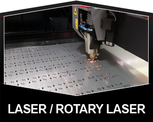 Laser / Rotary Laser Cutting